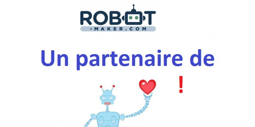 Robot Maker soutient les associations de Makers et de robotique !