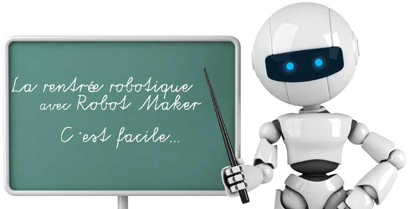 Enseignants, formateurs : préparez votre rentree robotique !