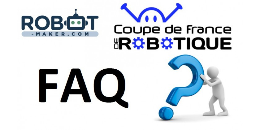 Coupe de France de robotique : la FAQ !