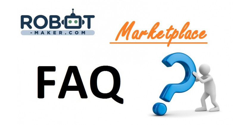 Robot Maker Marketplace : La FAQ !