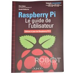 Raspberry Pi 3 : le guide de l'utilisateur
